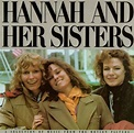 Hannah and Her Sisters - Original Soundtrack | Songs ...