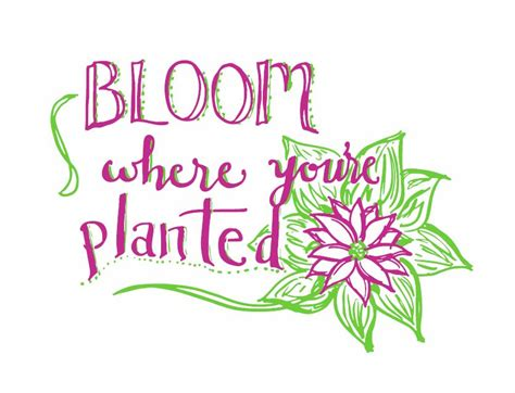 Find & download free graphic resources for bloom where you are planted. bloom where you are planted clipart 10 free Cliparts ...