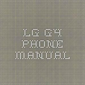 Lg G4 Phone Manual