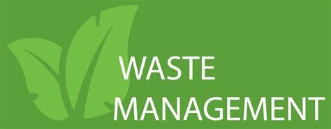 Waste Management Waste Management Articles Cleantech Industries