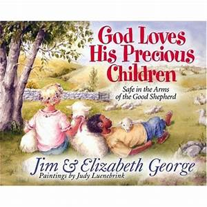 Christian Children's Book Review: God Loves His Precious ...