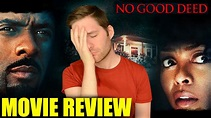 No Good Deed – Movie Review – INTHEFAME