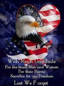 With Much Gratitude For The Brave Men And Women For Their