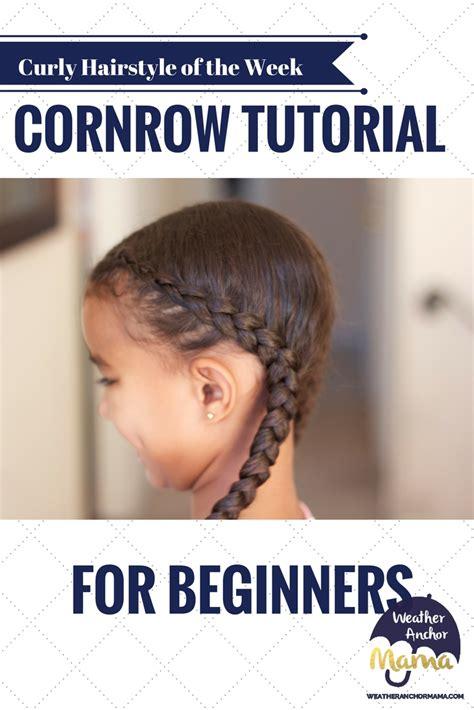 cornrow braid video tutorial  beginners weather