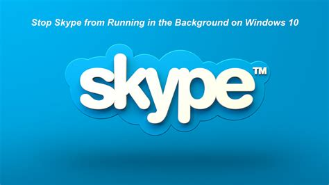 Please be sure to download the animated wallpaper for mobile and not for desktop. How to Disable Skype from Running in the Background on Windows 10