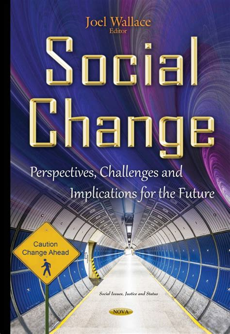 Social Change Perspectives Challenges And Implications