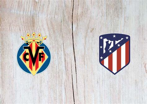 Villarreal vs Atletico Madrid -Highlights 28 February 2021 ...
