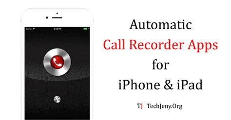 iphone call recorder app best automatic call recorder for iphone and 2018