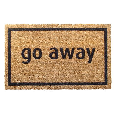 Doormat Go Away go away nonslip coir doormat doormats at hayneedle