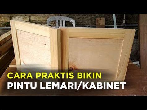 cepat membuat pintu lemari bufet kabinet  kayu