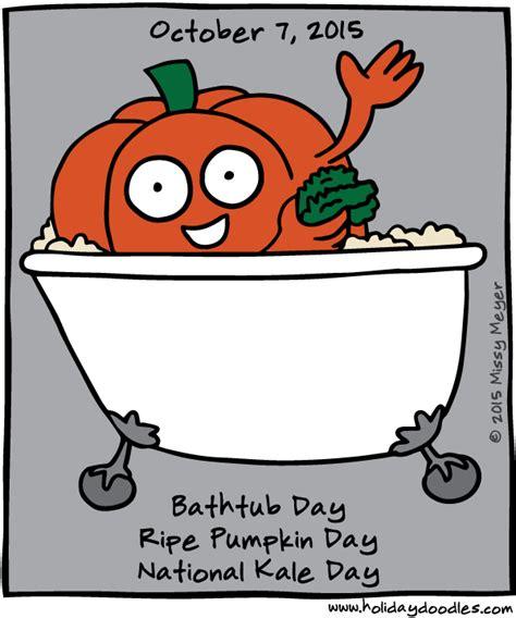 Holiday Doodles » October 7, 2015 Bathtub Day; Ripe