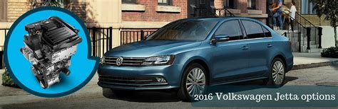 2016 Jetta Engine by 2016 Vw Jetta Trim Levels And Engine Options