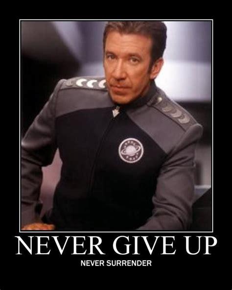 Galaxy Quest Meme - never surrender galaxy quest quotes quotesgram
