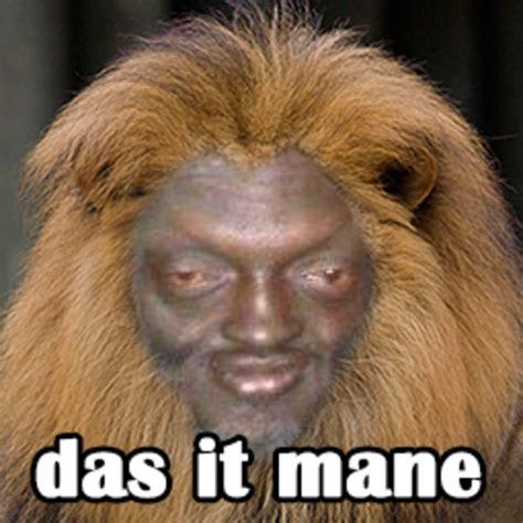 Mane Meme - das it mane meme 28 images did the misc start das it mane bodybuilding com forums das it