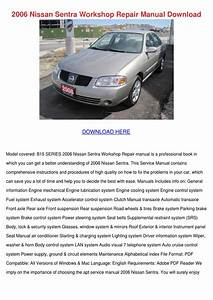 2006 Nissan Sentra Workshop Repair Manual Dow By
