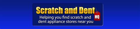 Scratch And Dent Hq  Helping You Find Scratch And Dent