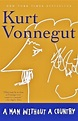 A Man Without a Country by Kurt Vonnegut — Reviews ...