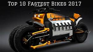 Top 10 Fastest Bikes In the World 2017 - YouTube