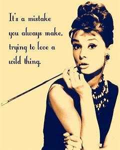 breakfast at tiffanys | Quotes | Pinterest | The wild, The ...
