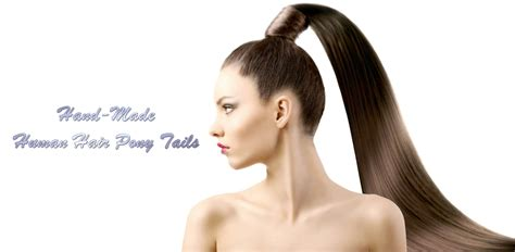 ponytail hair human extensions pony tails crafted ever hand