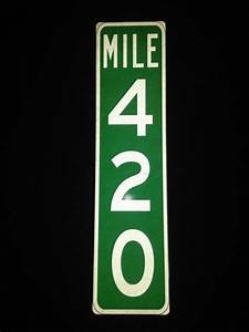 Mile Marker 420 Reflective Aluminum Sign from
