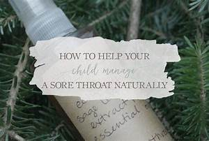 How To Help Your Child Manage A Sore Throat Naturally