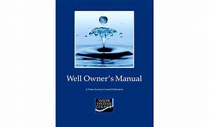 Water Systems Council Releases New Well Owner U2019s Manual