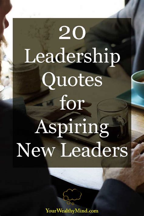 Leadership Quotes Pin Your Wealthy Mind