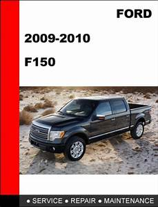 Ford F150 2009 To 2010 Factory Workshop Service Repair