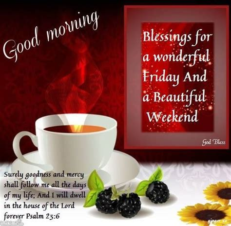 good morning blessings   wonderful friday pictures