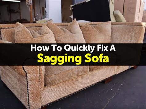 Fixing Sagging Cushions by How To Quickly Fix A Sagging Sofa