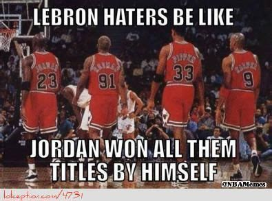 Lebron Hater Memes - lebron haters be like