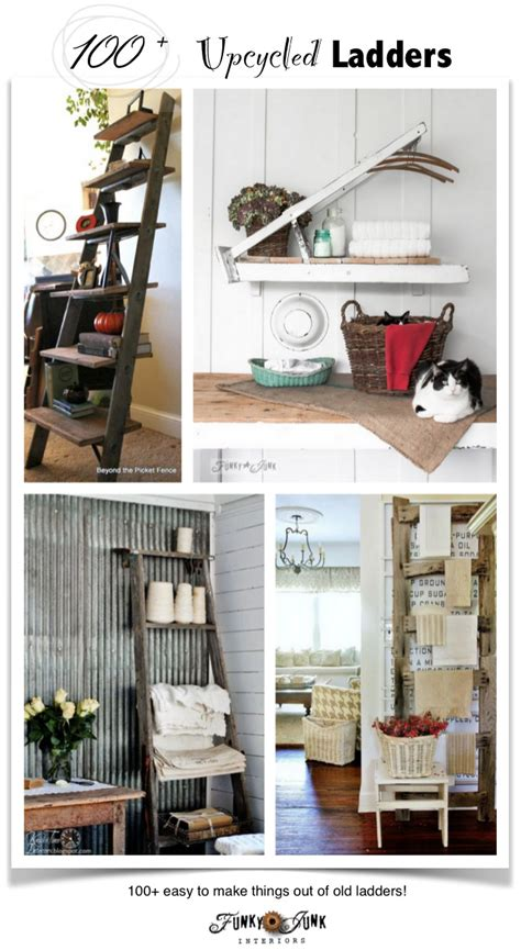 pj  upcycled laddersfunky junk interiors