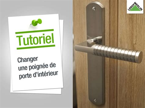 comment installer une poignee de porte exterieur comment remplacer porte interieure