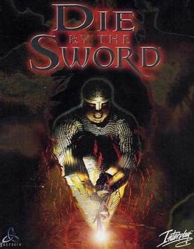 Die by the Sword - Wikipedia