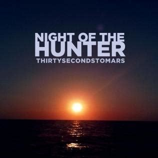 Night Of The Hunter (thirty Seconds To Mars Song) Wikipedia