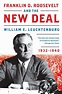 Franklin D. Roosevelt and the New Deal: 1932-1940 by ...