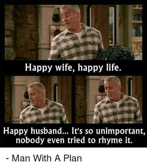 Happy Wife Happy Life Meme - funny rhyming memes of 2017 on sizzle my daughter