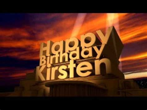 happy birthday kirsten youtube