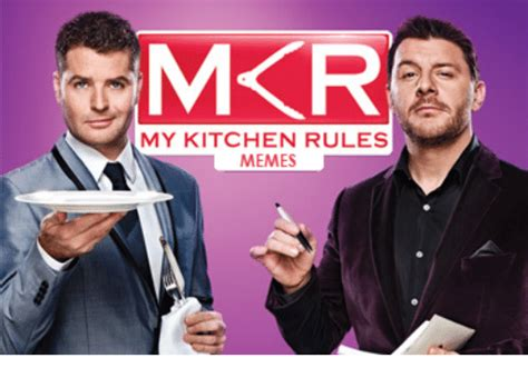 My Kitchen Rules Memes - 25 best memes about my kitchen rules my kitchen rules memes