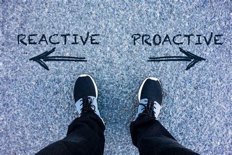 reactionary  proactive training ld daily advisor