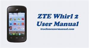 Tracfone Zte Whirl 2 Z667g User Manual Guide And Instructions