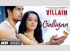 Galliyan Full Mp3 Song Ek Villain Movie Download BD