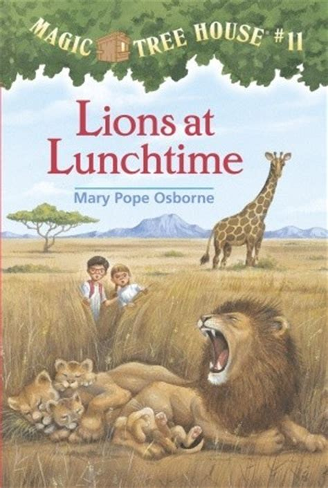 lions  lunchtime magic tree house   mary pope