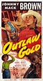 Outlaw Gold (1950) - IMDb