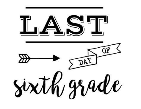 last day of school sign free printable paper trail design 388 | Last Day of sixth