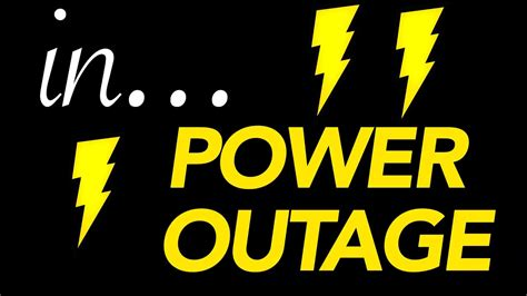 everyday situations  power outage youtube