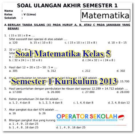Selamat belajar dan sukses selalu. Soal Uas Matematika Kelas 4 Sd Semester 1 Kurikulum 2013 ...