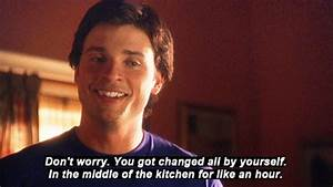 Smallville Quot... Favorite Smallville Quotes