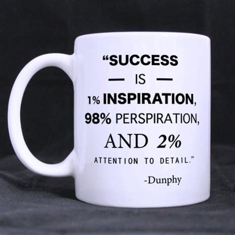 """Hot promotions in coffee mug saying on aliexpress: Funny Quotes Printed Coffee Mug """"success is 1% inspiration ..."""